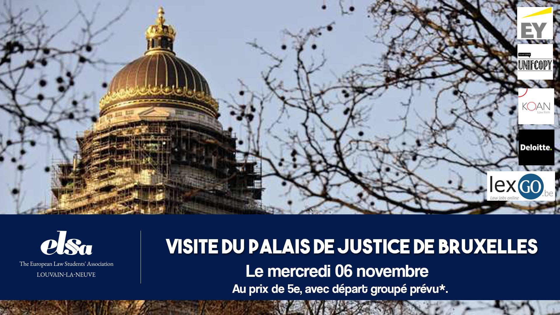 Visite du Palais de Justice de Bruxelles