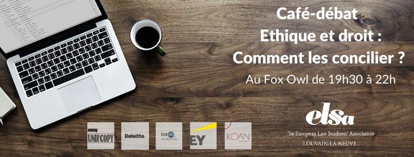 Café-débat: éthique & droit, comment les concilier ?
